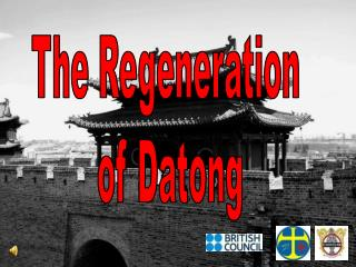 The Regeneration  of Datong
