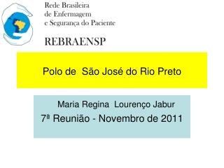 Polo de  São José do Rio Preto