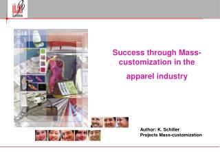 Success through Mass-customization in the  apparel industry