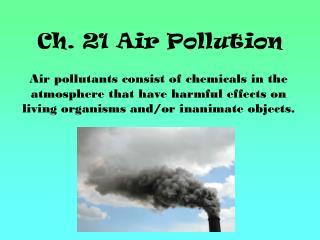 Ch. 21 Air Pollution