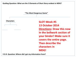 Guiding Question: What are the 5 Elements of Short Story evident in MDG?