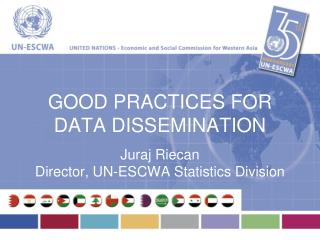 GOOD PRACTICES FOR  DATA DISSEMINATION