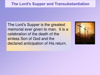 The Lord�s Supper and Transubstantiation