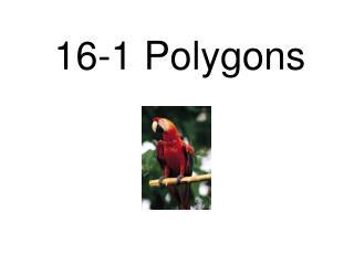 16-1 Polygons