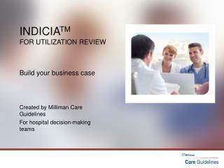 Indicia TM for Utilization Review