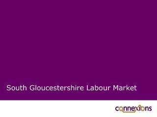 South Gloucestershire Labour Market