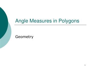 Angle Measures in Polygons
