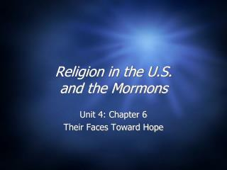 Religion in the U.S.  and the Mormons