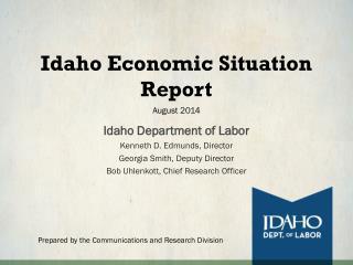 Idaho Economic Situation Report