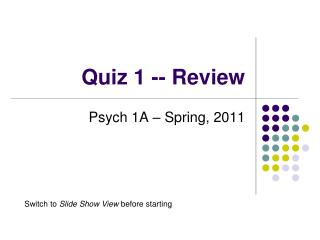 Quiz 1 -- Review