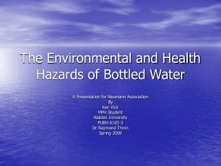 The Environmental and Health Hazards of Bottled Water