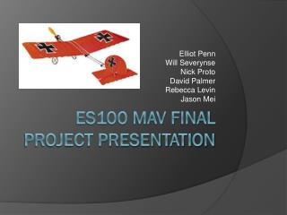 ES100 MAV Final Project Presentation