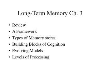 Long-Term Memory Ch. 3