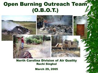 Open Burning Outreach Team (O.B.O.T.)