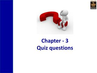Chapter - 3  Quiz questions