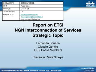Report on ETSI  NGN Interconnection of Services  Strategic Topic