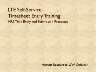 LTE Self-Service  Timesheet Entry Training