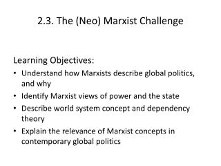 2.3. The (Neo) Marxist Challenge