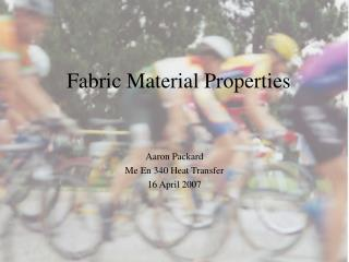 Fabric Material Properties
