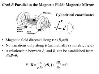 Grad-B Parallel to the Magnetic Field: Magnetic Mirror