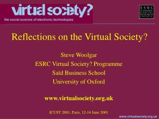 Reflections on the Virtual Society?