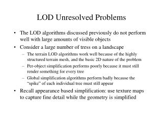 LOD Unresolved Problems