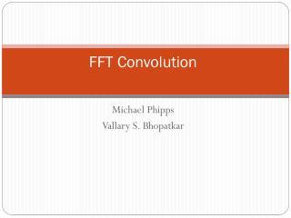 FFT Convolution