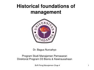 Historical foundations of management