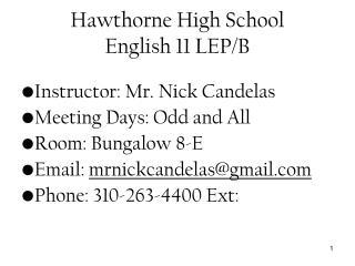 Hawthorne High School  English 11 LEP/B