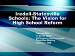 Iredell-Statesville Schools: The Vision for High School Reform