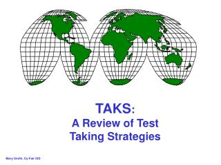 TAKS : A Review of Test Taking Strategies
