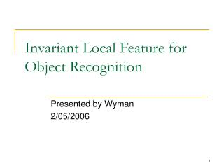 Invariant Local Feature for Object Recognition