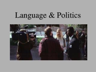 Language & Politics