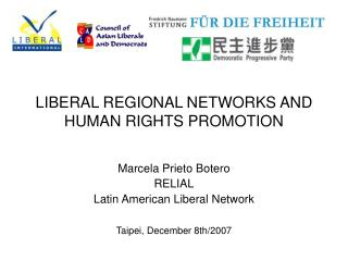 LIBERAL REGIONAL NETWORKS AND HUMAN RIGHTS PROMOTION