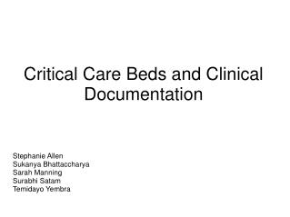 Critical Care Beds and Clinical Documentation