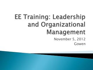 EE Training: Leadership and Organizational Management