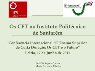 Os CET no Instituto Politécnico de Santarém