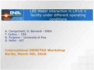 LBE-Water interaction in LIFUS V facility under different operating conditions