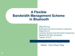 A Flexible  Bandwidth Management Scheme  in Bluetooth