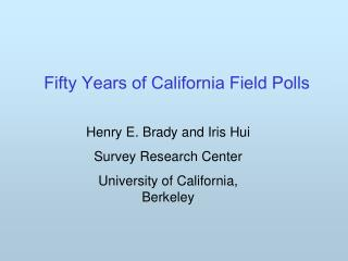 Fifty Years of California Field Polls