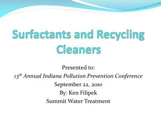 Surfactants and Recycling Cleaners