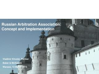 Russian Arbitration Association: Concept and Implementation