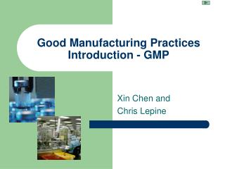 Good Manufacturing Practices Introduction - GMP