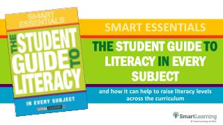 THE  STUDENT GUIDE  TO  LITERACY  IN  EVERY SUBJECT