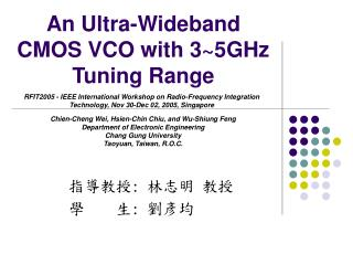 An Ultra-Wideband CMOS VCO with 3~5GHz Tuning Range