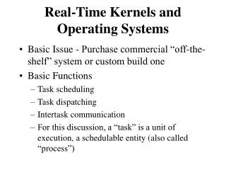 Real-Time Kernels and Operating Systems