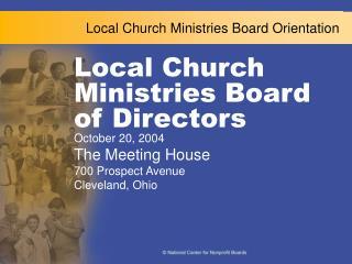 Local Church Ministries Board Orientation