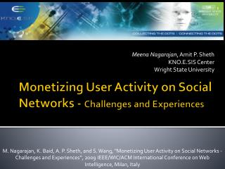 Monetizing User Activity on Social Networks -  Challenges and Experiences�