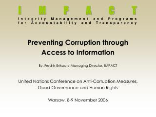 IMPACT Integrity Management and Programs  for Accountability and Transparency