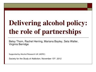 Delivering alcohol policy: the role of partnerships